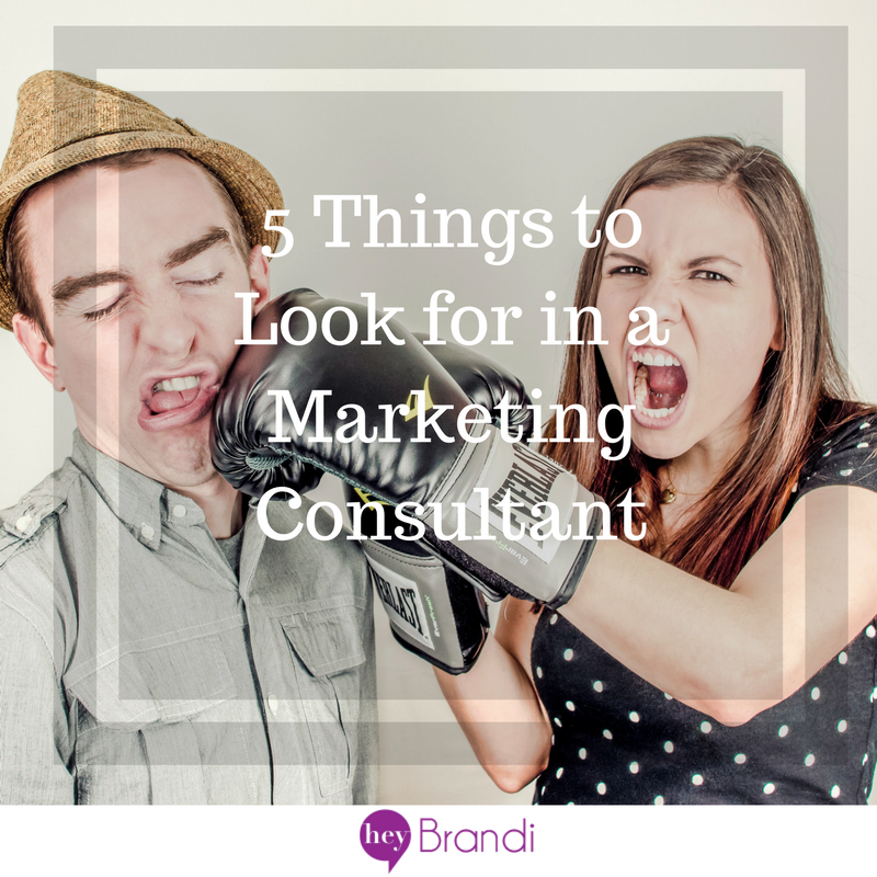 5 Things to Look for in a Marketing Consultant