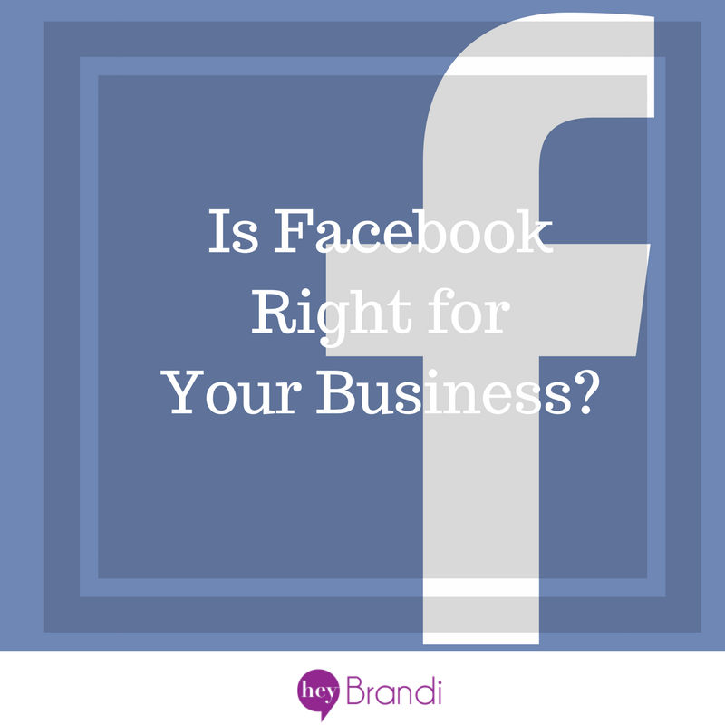 Is Facebook Right For Your Business?