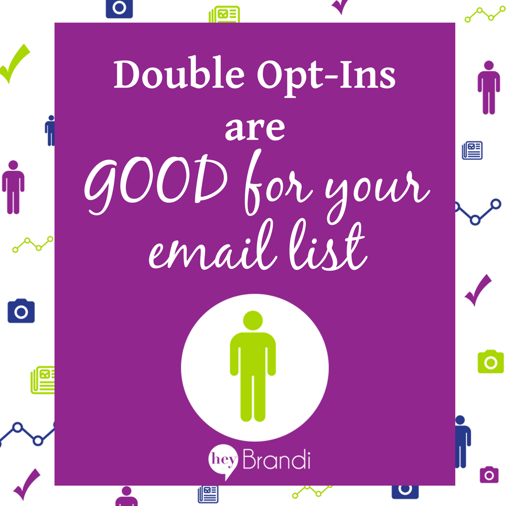 Email Marketing: Double-Opt Ins are GOOD for You
