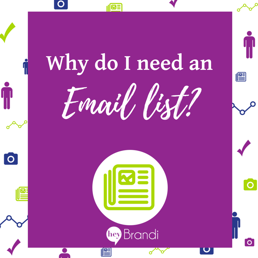 If you're serious about growing your business, you need an email list. It's your chance to maintain a relationship with your clients outside of the ever-changing rules of social media.
