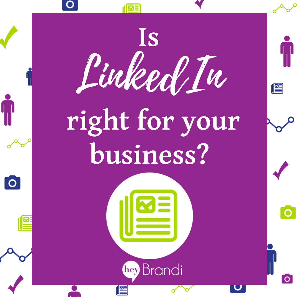 Is LinkedIn right for my business?