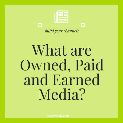 What are Owned, Paid and Earned Media?