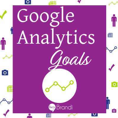 Creating Google Analytics Goals – Google Analytics for Beginners Part 3