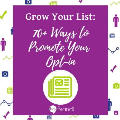 70+ Ways to Promote Your Email Opt-In