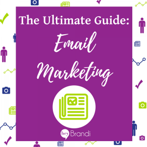 The ultimate email marketing guide for small businesses and entrepreneurs