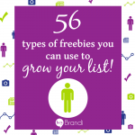 56 types of freebies you can use to grow your list
