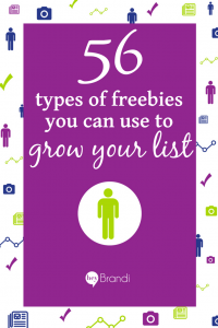 56 types of freebies you can use to grow your list - tall brand