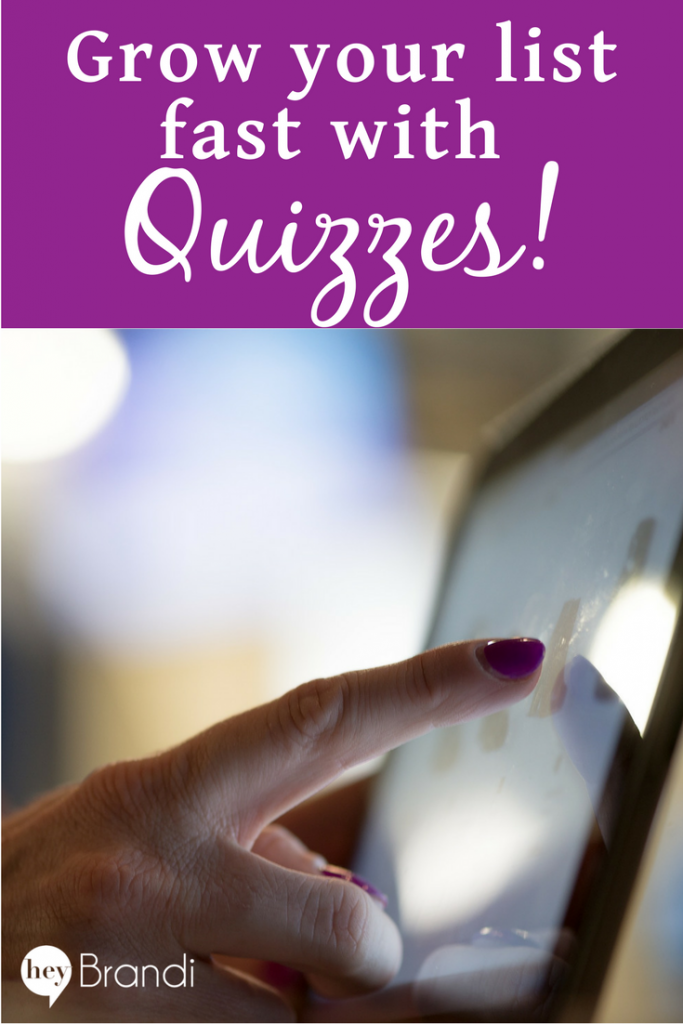 Grow your list fast with quizzes
