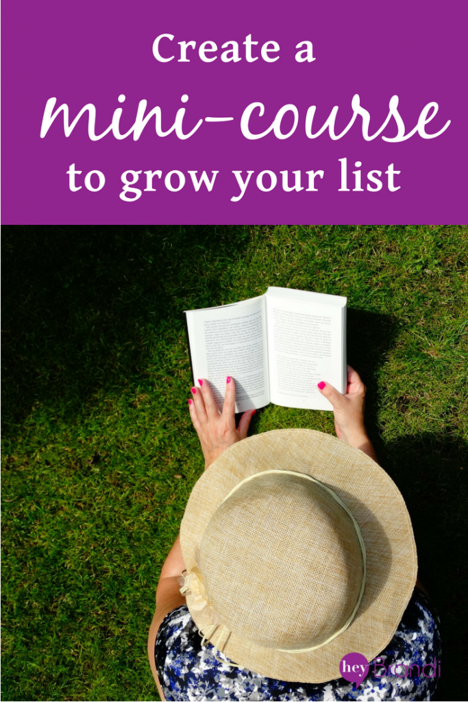 create a mini-course to grow your list