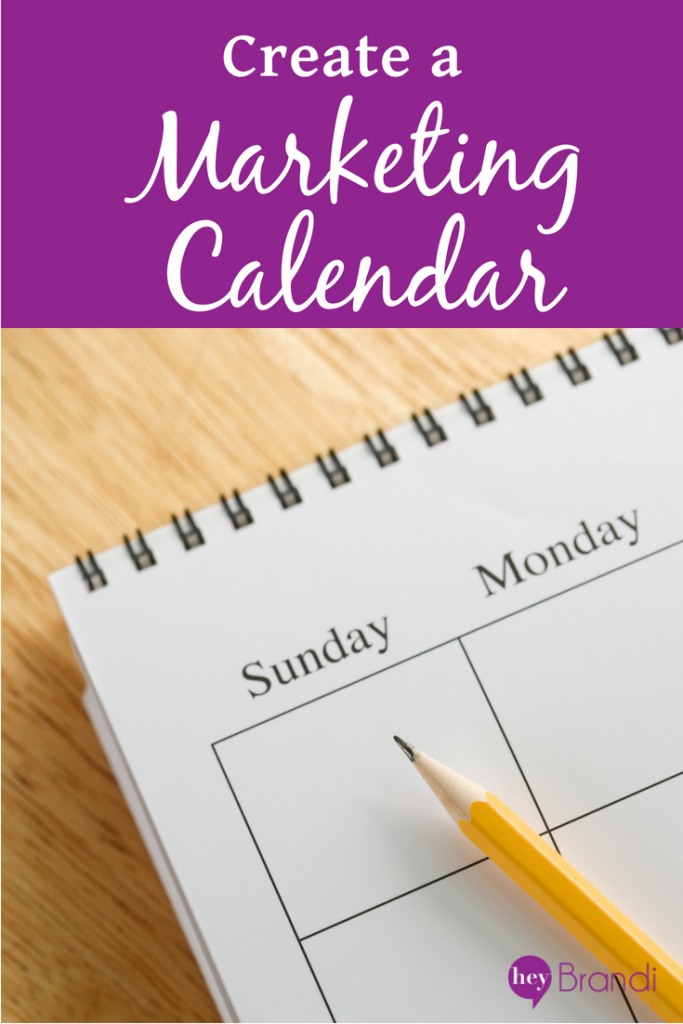 Create a Marketing Calendar