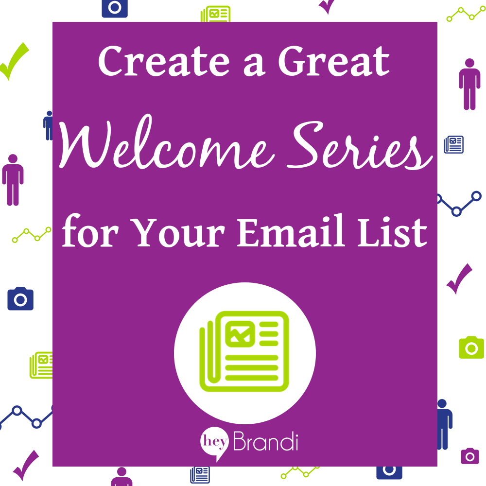 Create a Great Welcome Series for Your Email List