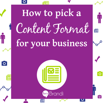 how to pick a content format for your business