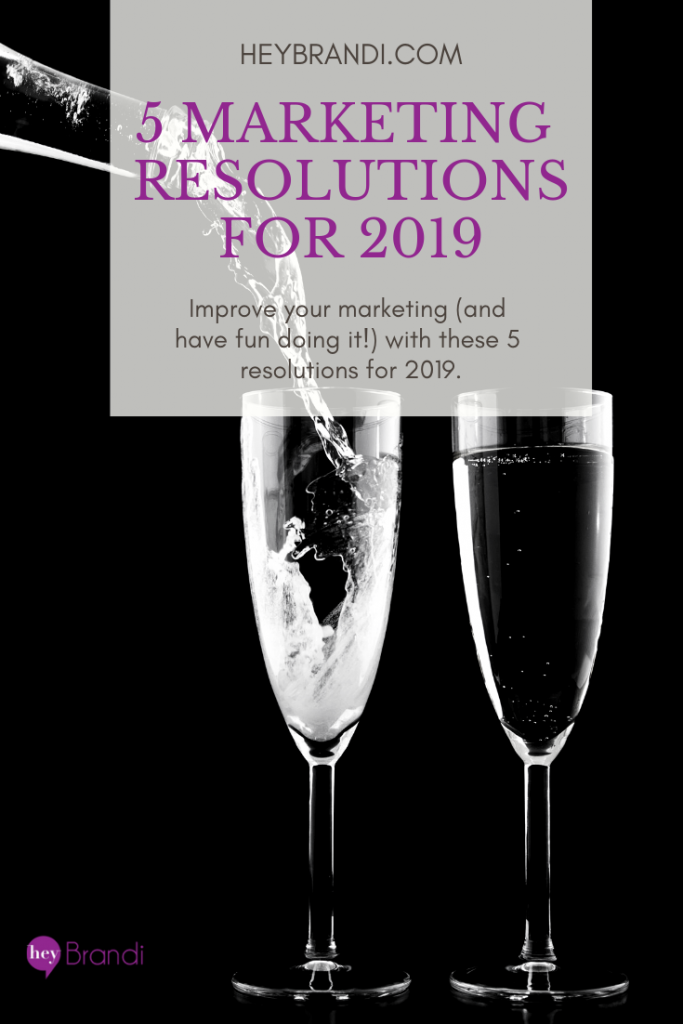 5 Marketing Resolutions for 2019_Pinterest