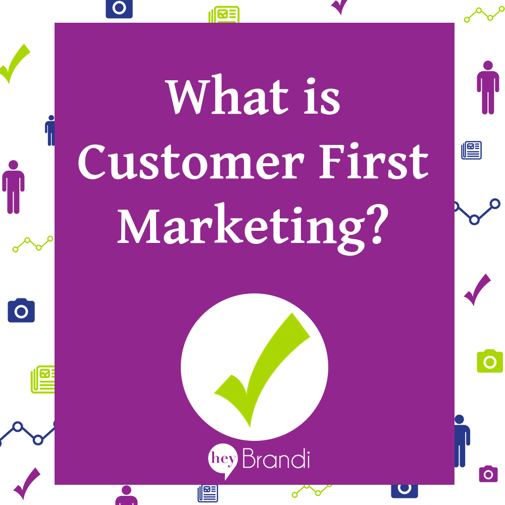 What is Customer First Marketing?