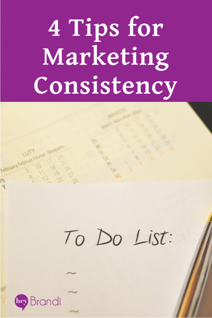 4 Tips for Marketing Consistency with to-do list photo