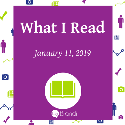 What I Read - 11 Jan 2019
