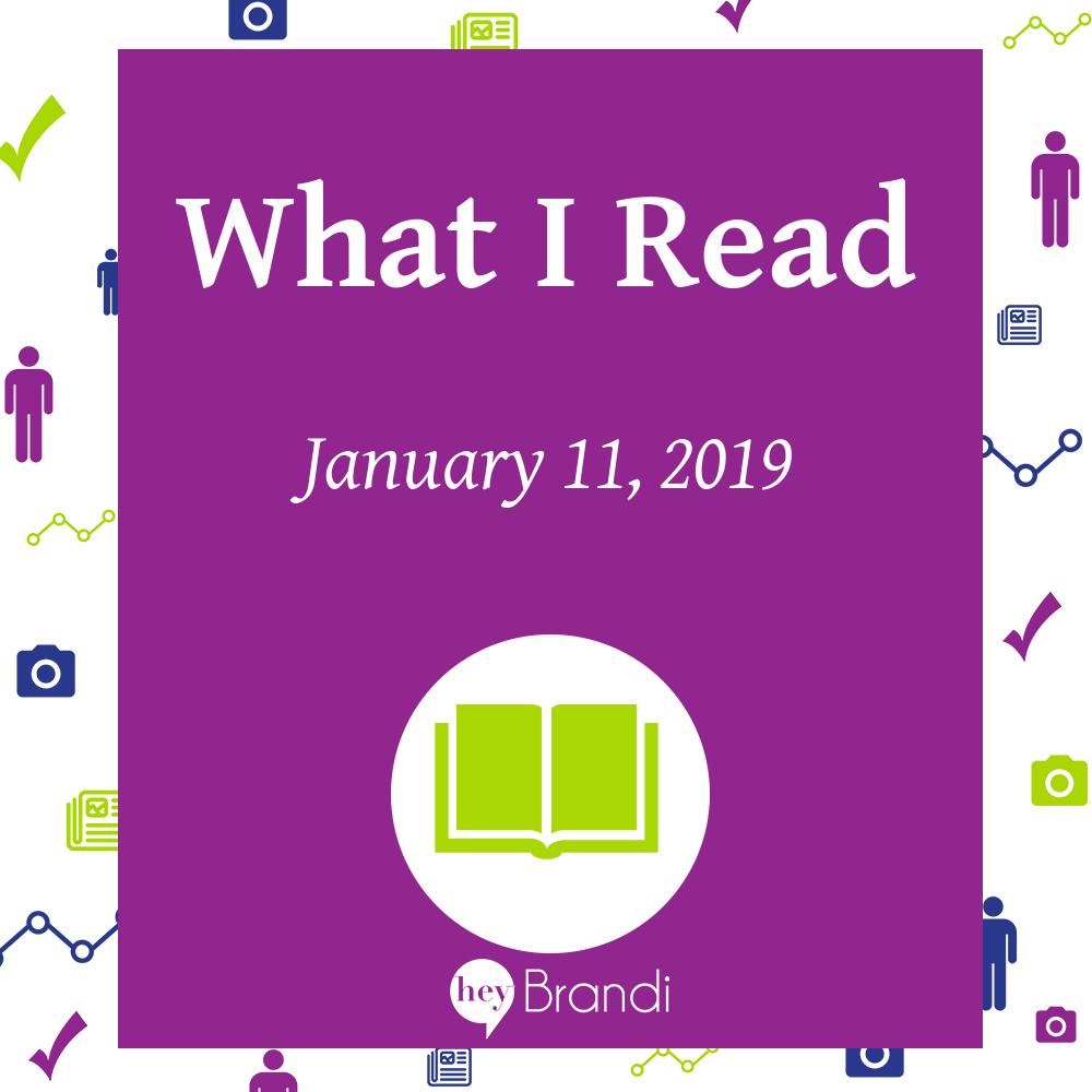 What I Read - 11 Jan 2019