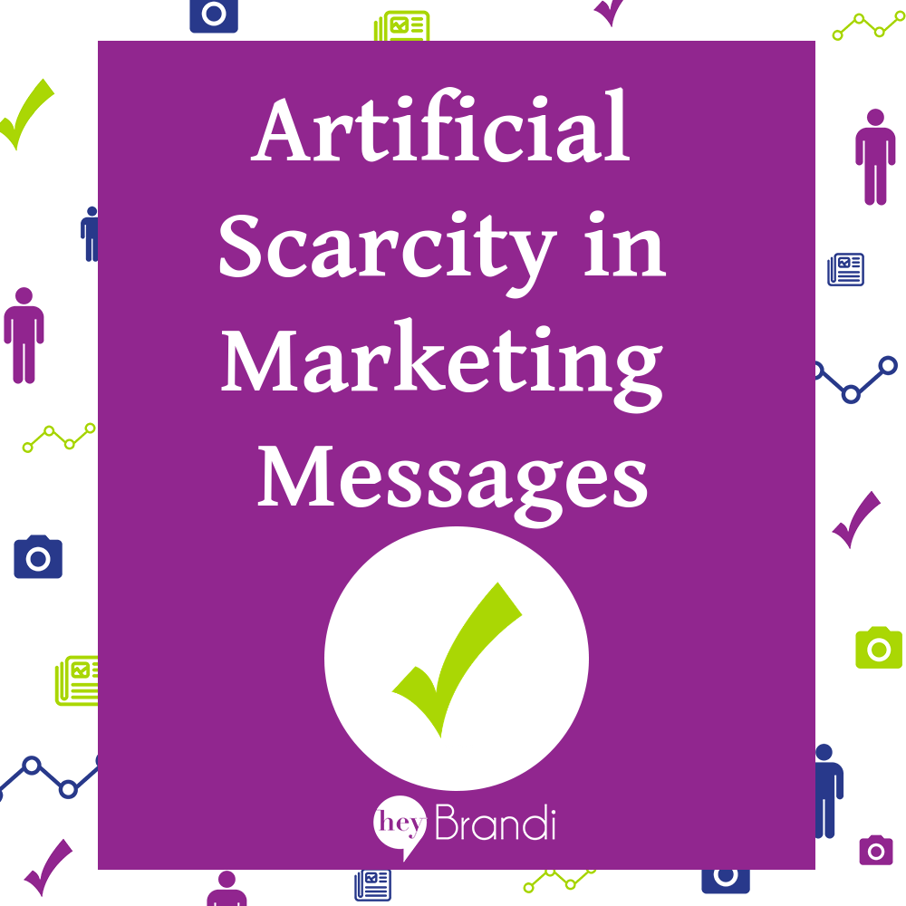 Artificial Scarcity in Marketing Messages