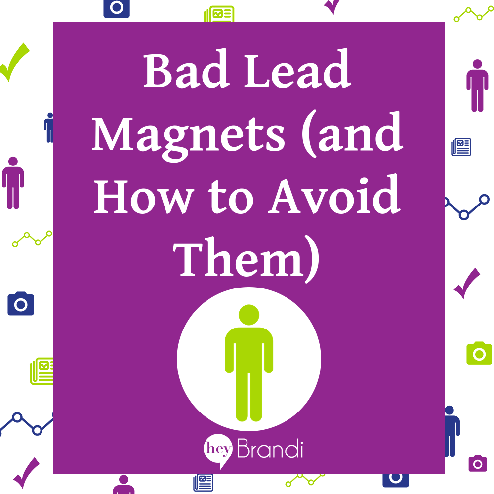 Bad Lead Magnets