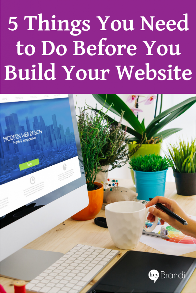 5 Things You Need to Do Before You Build Your Website