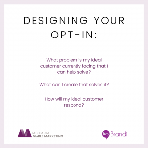 Choosing Your Opt-In