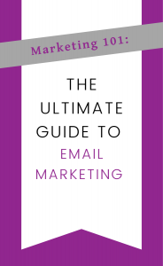 The Ultimate Guide to Email Marketing