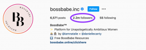 BossBabe has 2.2 million Instagram Followers