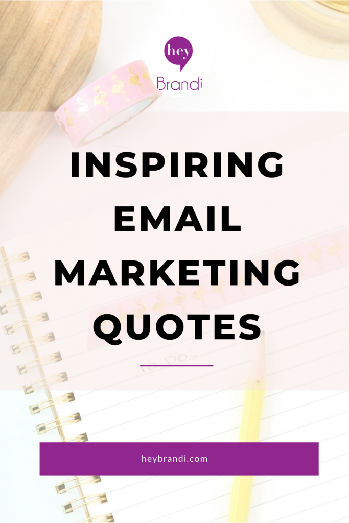 Inspiring email marketing quotes