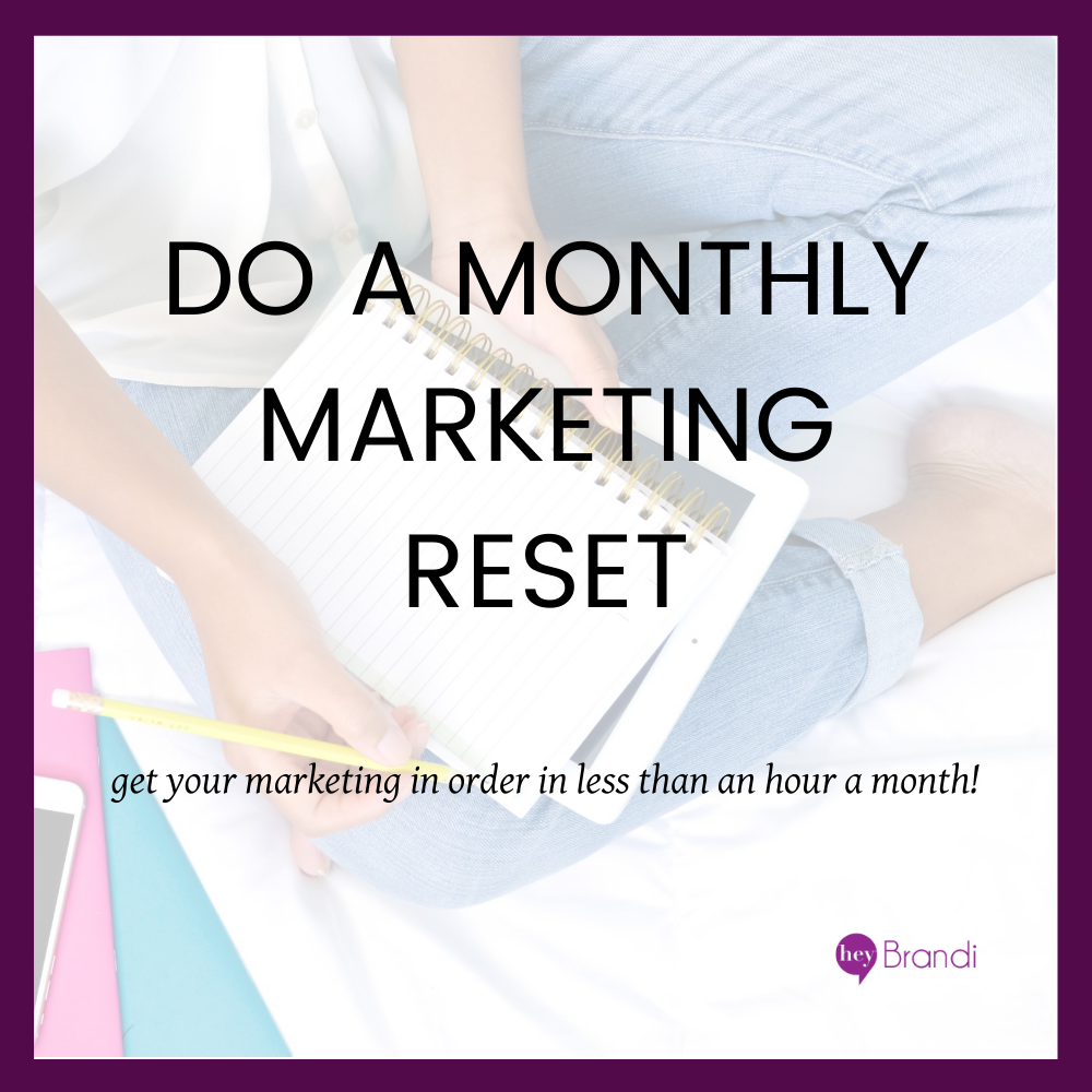 Monthly Marketing Reset