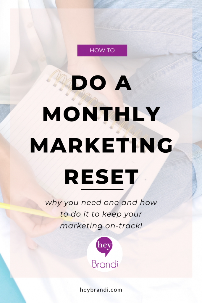 How to do a monthly marketing reset