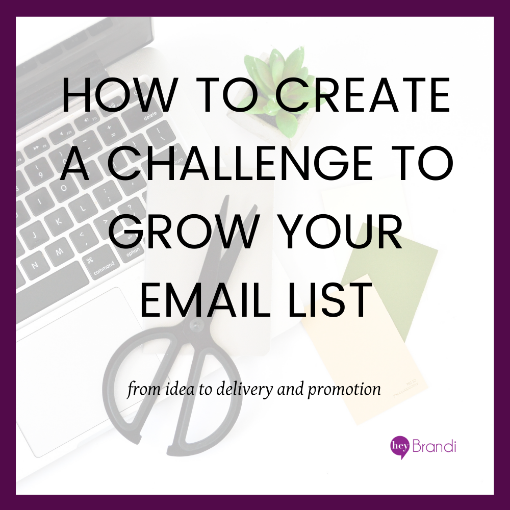 How to Create a Challenge to Grow Your Email List