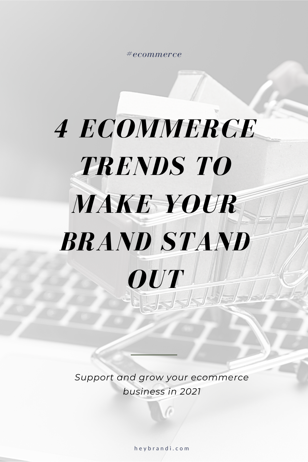 4 eCommerce trends to make your brand stand out