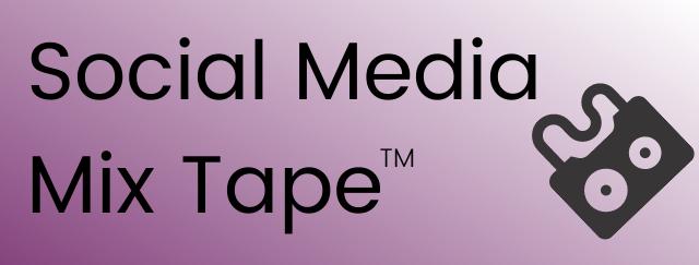 Social Media Mix Tape
