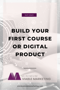 Build your first course or digital product at any budget
