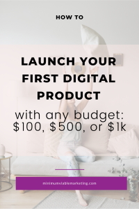 Launch your first digital product with any budget