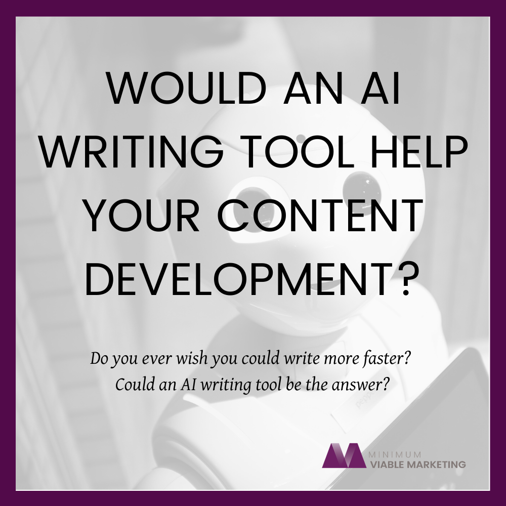 Would an AI Writing tool help your content development?